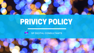 SP DIGITAL CONSULTANTS PRIVICY POLICY